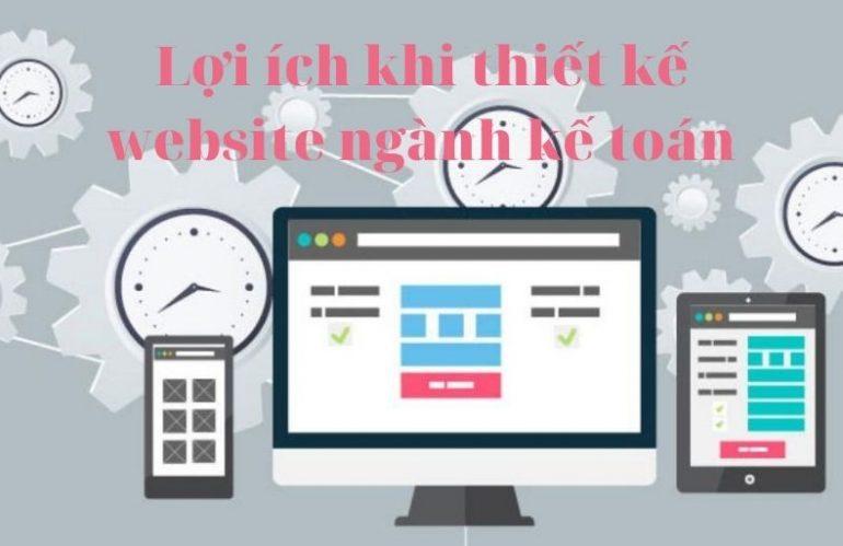 Lợi ích thiết kế website mang lại cho ngành kế toán