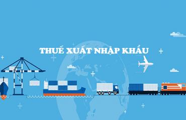Cách tính thuế xuất nhập khẩu
